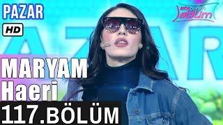 İşte Benim Stilim - Maryam Haeri - 117. Bölüm 7. Sezon