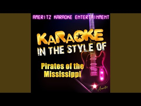 Feed Jake (In the Style of Pirates of the Mississippi) (Karaoke Version)