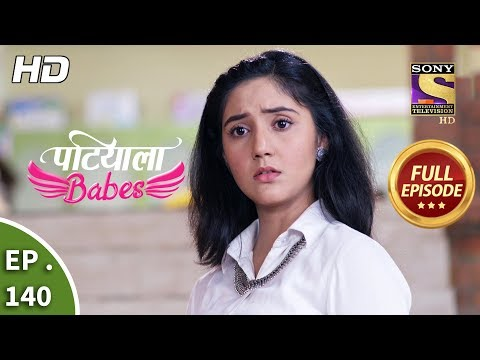 Patiala Babes - Ep 140 -  Episode - 10th June 2019
