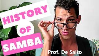 A Brief History Of Samba