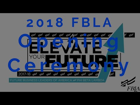 2018 FBLA NLC - Opening Ceremony