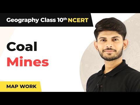 Map Work | Coal Mines | Minerals And Energy Resources | Geography | Class 10th  | In Hindi