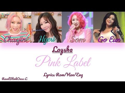 "LAYSHA - "" Pink Label "" Color Coded lyrics (Rom/Han/Eng)"
