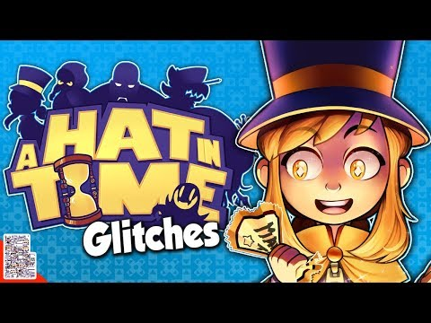 Glitches in A Hat in Time - Actually Cute-As-Heck - Glitches With DPadGamer