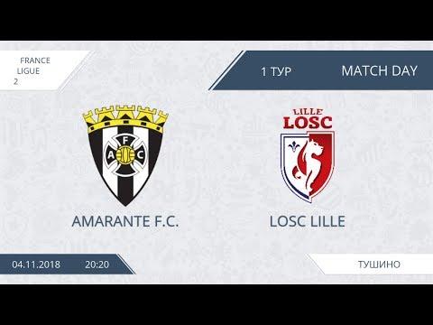 AFL18. France. Ligue 2. Group A1. Day 1. LOSC Lille - Amarante