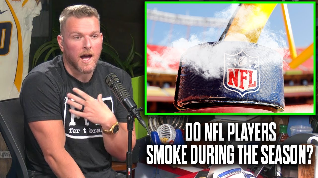 Pat McAfee Talks If NFL Players Smoke During The Season
