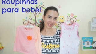 Comprinhas de roupas para Bebê - Zara e Riachuelo