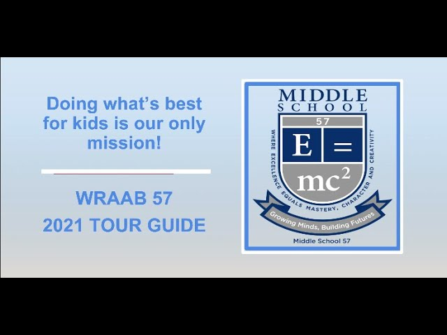 W.R.A.A.B. Middle School 57 Virtual