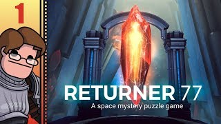 Let's Play Returner 77 Part 1 - Space Became... Geologic