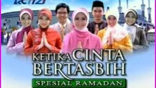 Video KETIKA CINTA BERTASBIH SPECIAL RAMADHAN 3 download MP3, 3GP, MP4, WEBM, AVI, FLV Oktober 2018