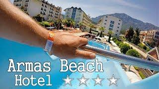 Armas Beach 4 Kemer 2017 Обзор отеля