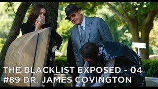 The Blacklist Exposed – S2E3 – #089 Dr. James Covington