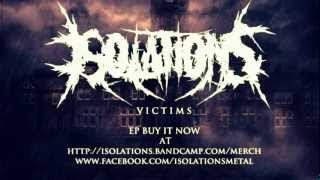 ISOLATIONS - INTRO/VICTIMS (Lyrics)