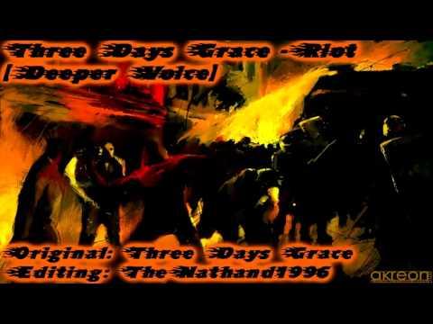 Three Days Grace - Riot [Deeper Voice]