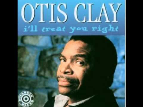 Otis Clay - Leave me and my woman alone
