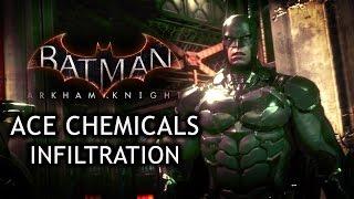 Batman: Arkham Knight - ACE Chemicals Infiltration (Full Trailer)