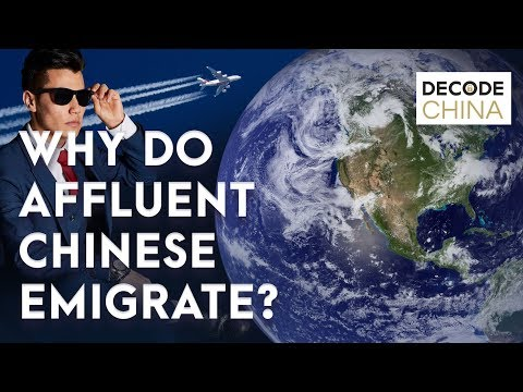 Why do Affluent Chinese Emigrate | Where & Why