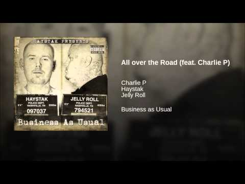 All over the Road (feat. Charlie P)