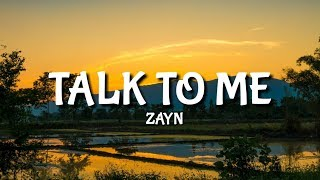 Zayn - Talk To Me [Lyrics/Lyric]