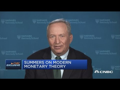 Larry Summers: Modern Monetary Theory Is A Recipe For A Disaster