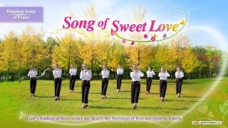 "Praise Dance Song ""Song of Sweet Love"" 
