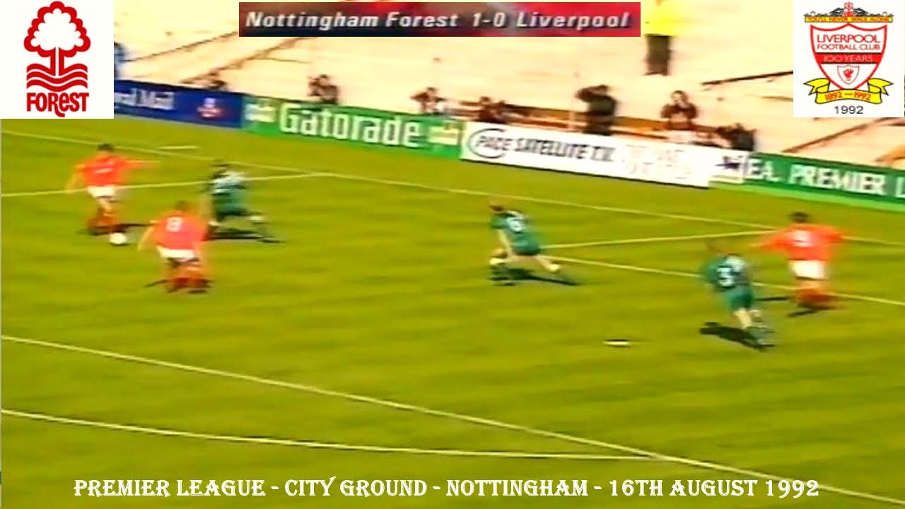 NOTTINGHAM FOREST FC V LIVERPOOL FC - 1-0 - 16TH AUGUST ...