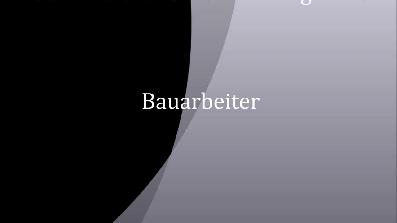 Bauarbeiter Deutsch Englisch Youtube