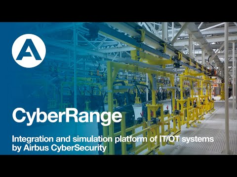 CyberRange: Integration and simulation platform of IT/OT systems by Airbus CyberSecurity