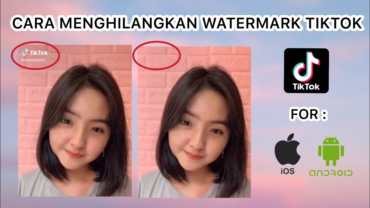 Cara Menghilangkan Watermark Di Video Tiktok Android Ios Youtube