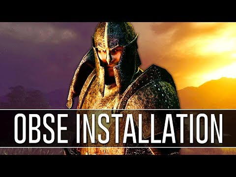 How to Install OBSE for Oblivion (2018) - Script Extender