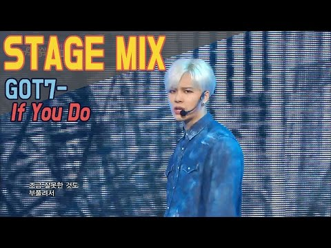 GOT7 - If You Do @Show Music Core Stage Mix