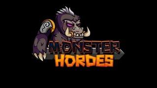 Monster Hordes Full Gameplay Walkthrough