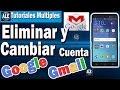 Como quitar o Eliminar Cuenta De Google En Android | Cambiar Google o Gmail En Celular