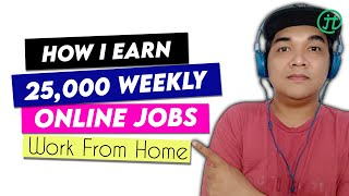 ONLINE JOBS 20k A Week Work From Home Philippines