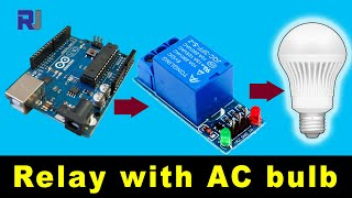 Control AC bulb with 5V relay suing Arduino