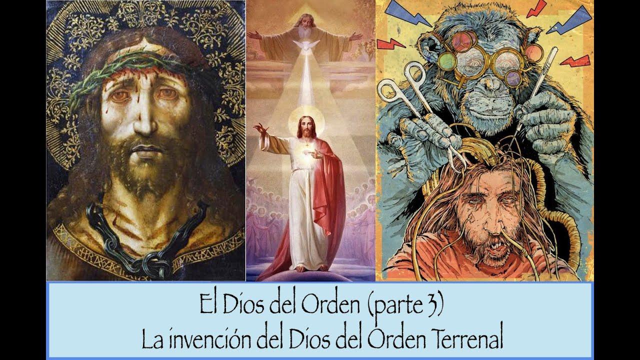 IV. El Falso Dios del Orden (parte3) CRISTO