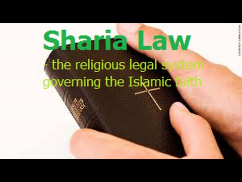Sharia Law - the religious legal system governing the Islamic faith