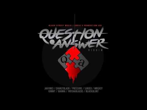 QUESTION AND ANSWER RIDDIM (Mix-Sep 2016) BLACK STREET