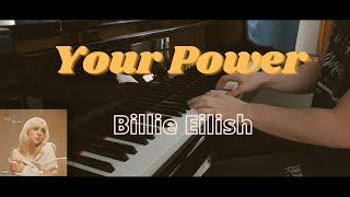 Your Power - Billie Eilish [Piano Cover] видео