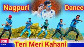 Teri Meri Kahani | Vicky Kachhap | New Nagpuri Dance Video 2019 | Santosh Daswali | BSB Crew