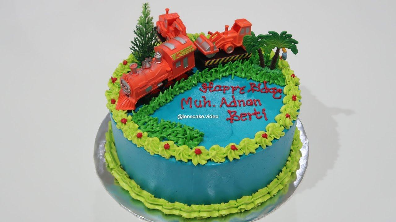 How To Make Birthday Cake Easy Topper Train Cara Membuat