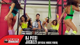 DJ PITSI - JACUZZI | Official Music Video