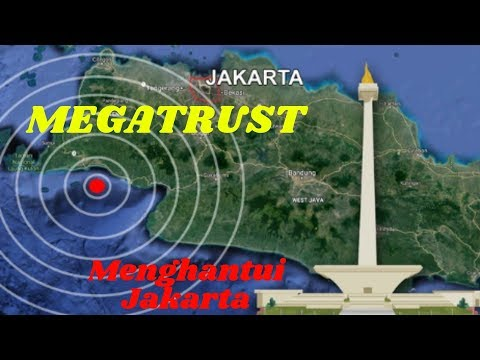 Akankah Jakarta Terkubur Oleh Gempa Sunda Megathrust?