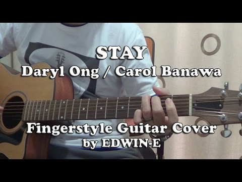 Stay by Daryl Ong / Carol Banawa - Fingerstyle Guitar Cover (free ...