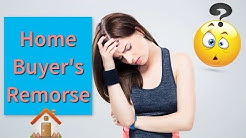 Home Buyer's Remorse