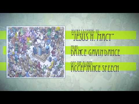 Dance Gavin Dance - Jesus H. Macy