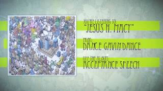Watch Dance Gavin Dance Jesus H Macy video