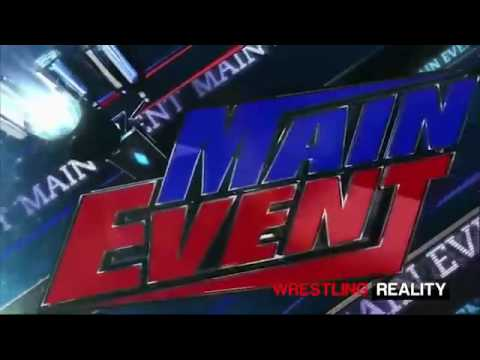 Download WWE MAIN EVENT 28/10/16 HIGHLIGHTS - WWE MAIN EVENT 28 OCTOBER 2016  HIGHLIGHTS