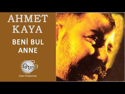 Beni Bul Anne (Ahmet Kaya)