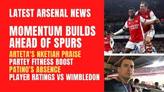 Arsenal momentum builds, Partey fitness boost, Nketiah praise, Patino's absence and player ratings